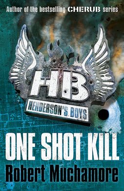 Henderson's Boys: One Shot Kill-Book 6