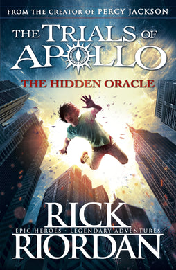 Hidden Oracle: The Trials Of Apollo (Book 1)