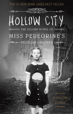 Hollow City-The Second Novel of Miss Peregrine's Peculiar Children