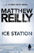 Load image into Gallery viewer, Ice Station: A Scarecrow Novel 1