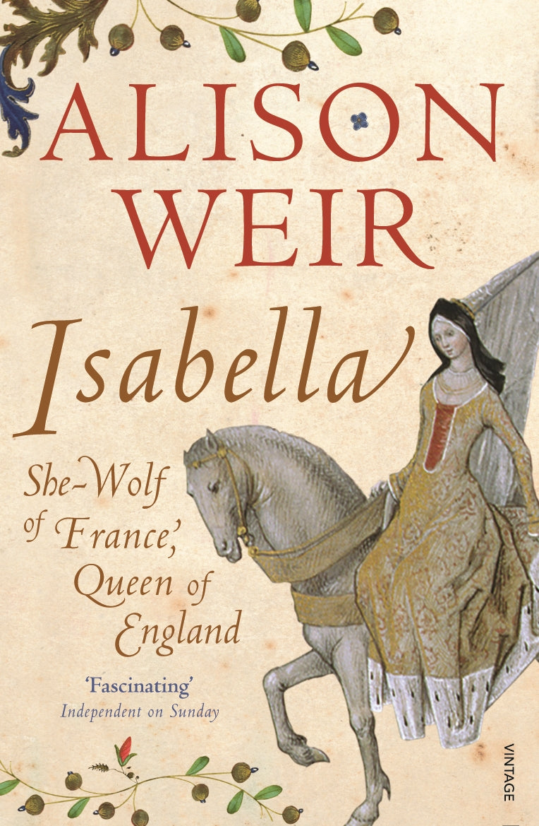 Isabella-She-Wolf of France, Queen of England