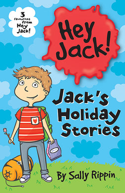 Jack's Holiday Stories-Three favourites from Hey Jack!