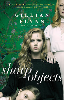 Sharp Objects-A major HBO & Sky Atlantic Limited Series starring Amy Adams, from the director of BIG LITTLE LIES, Jean-Marc Vallee