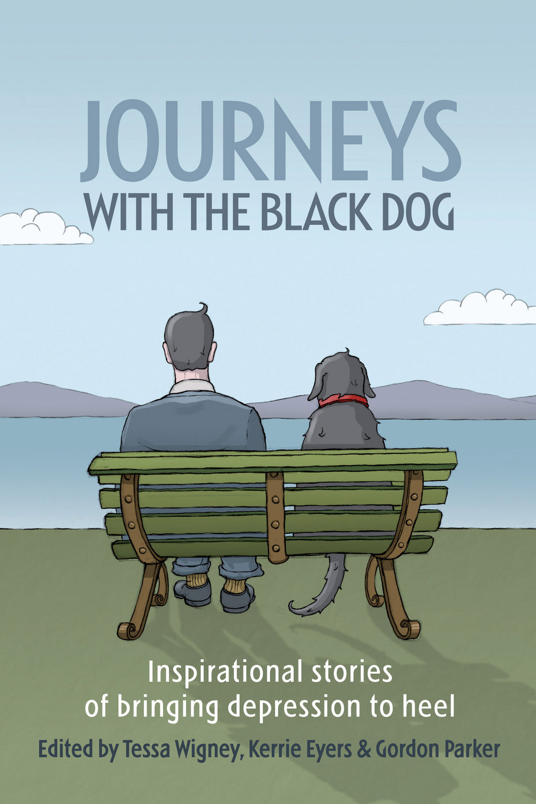 Journeys With the Black Dog-Inspirational stories of bringing depression to heel