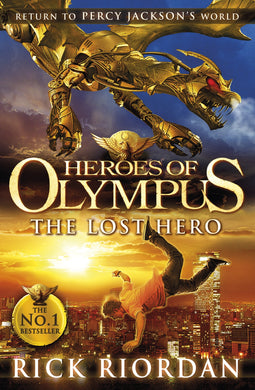Lost Hero: Heroes Of Olympus (Book 1)