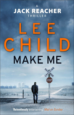 Make Me-(Jack Reacher 20)