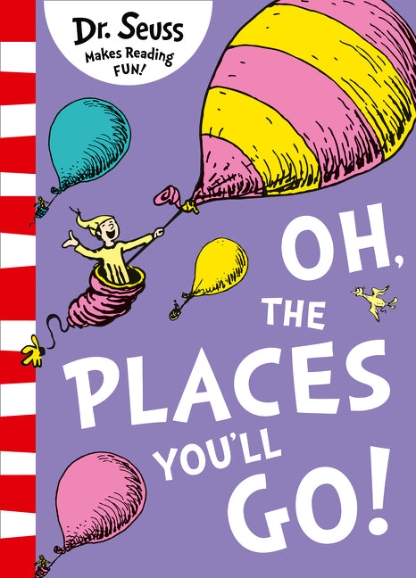 Oh, The Places You'll Go! [Yellow Back Book Edition]