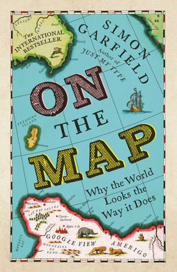 On The Map-Why the world looks the way it does