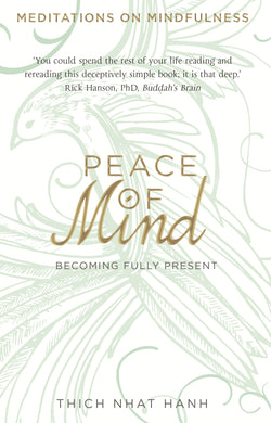 Peace of Mind-Becoming Fully Present