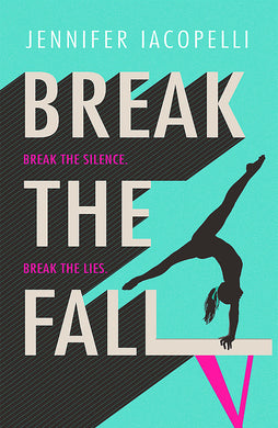 Break The Fall-The compulsive sports novel about the power of standing together