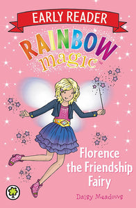 Rainbow Magic Early Reader: Florence the Friendship Fairy