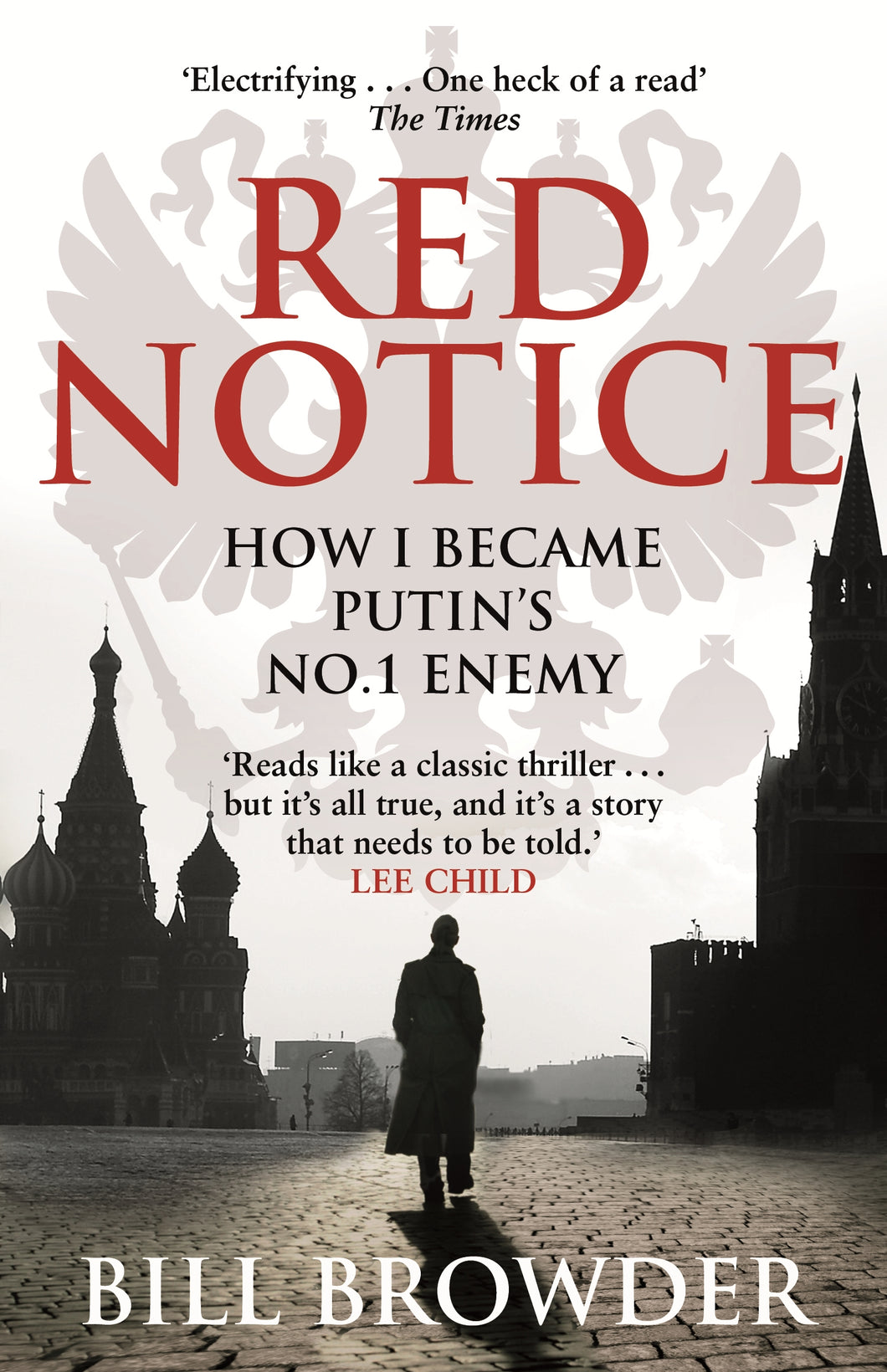 Red Notice-How I Became Putin's No. 1 Enemy