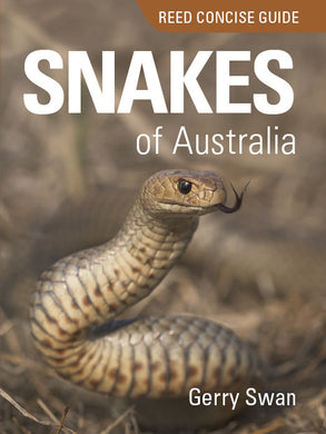 Reed Concise Guide:Snakes of Australia-Reed Concise Guide