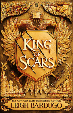King of Scars-return to the epic fantasy world of the Grishaverse, where magic and science collide