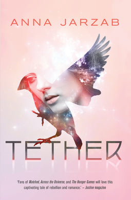 Tether-The Many-Worlds Trilogy, Book II