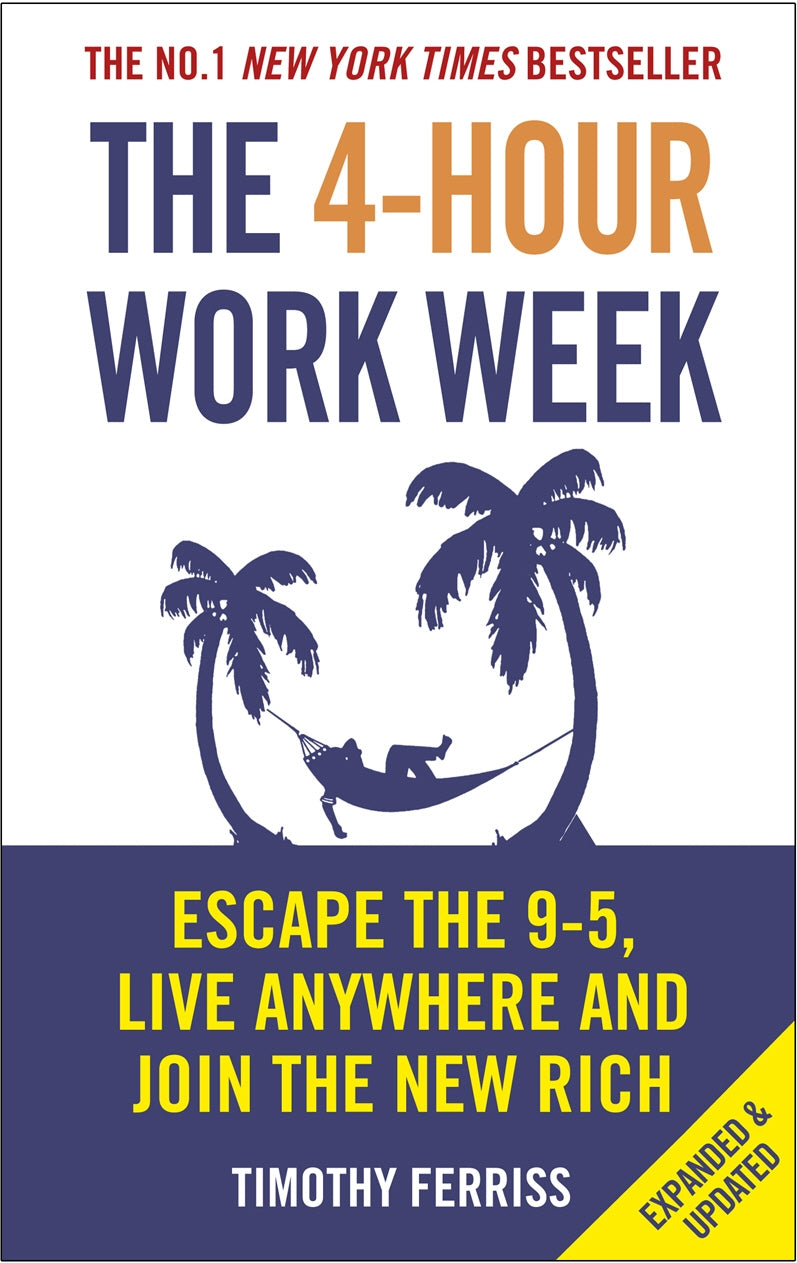 '-Escape the 9-5, Live Anywhere and Join the New Rich 4-Hour Work Week