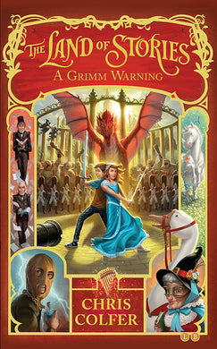 The Land of Stories: A Grimm Warning-Book 3