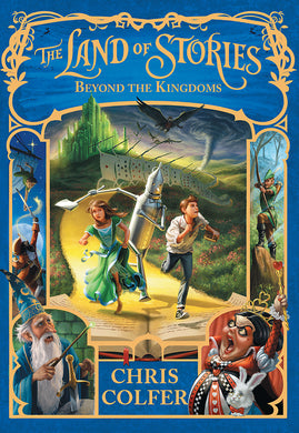 The Land of Stories: Beyond the Kingdoms-Book 4