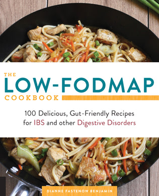 '-100 Delicious, Gut-Friendly Recipes for Digestive Disorders including IBS, Crohn's, and Colitis Low-FODMAP Cookbook