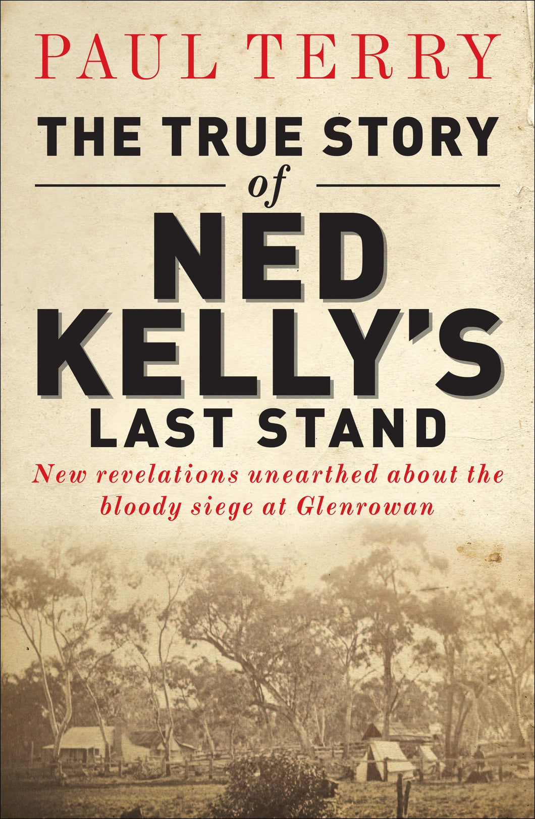 True Story of Ned Kelly's Last Stand