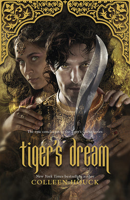 Tiger's Dream-The final instalment in the blisteringly romantic Tiger Saga