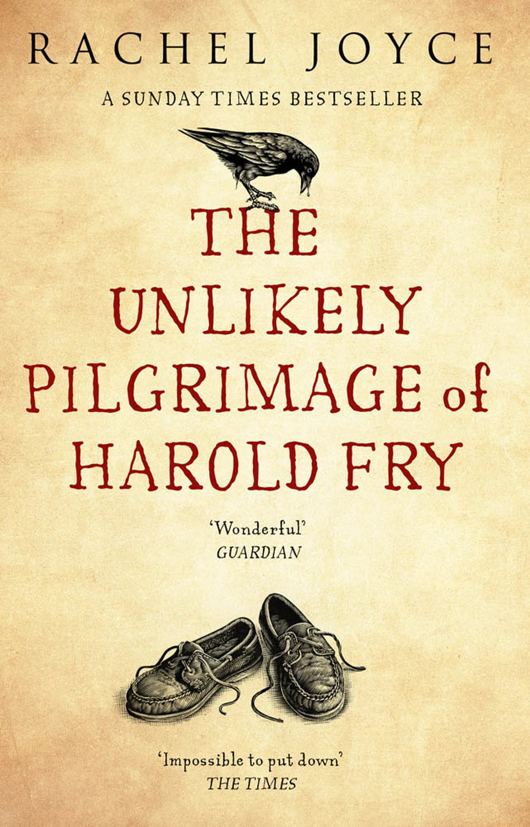 '-The uplifting and redemptive No. 1 Sunday Times bestseller Unlikely Pilgrimage Of Harold Fry