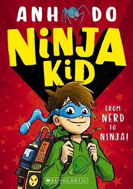 Ninja Kid #1: From Nerd to Ninja!