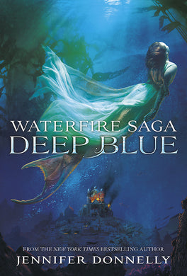 Waterfire Saga: Deep Blue-Book 1