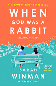 When God was a Rabbit-The Richard and Judy Bestseller