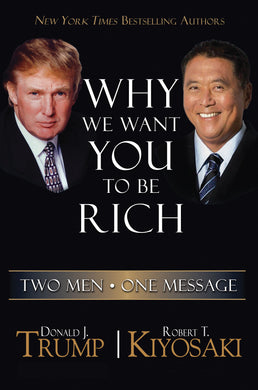 Why We Want You To Be Rich-Two Men   One Message
