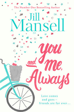 You And Me, Always-An uplifting novel of love and friendship
