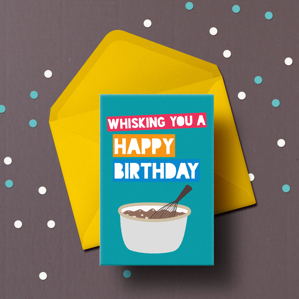Another birthday card. Whisking you a happy birthday!