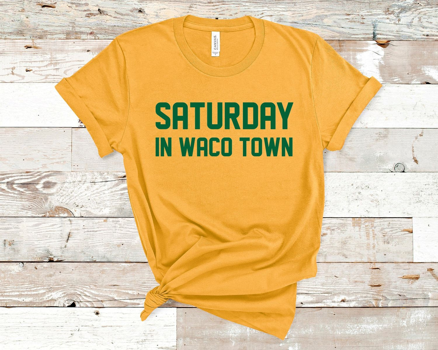 SATURDAY IN WACOTOWN shirt. Choose your city. Choose your colors.