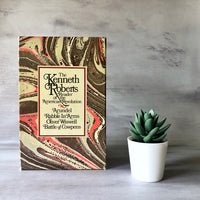 The Kenneth Roberts Reader of The American Revolution, Vols. I-IV (c.1976) - Rush Creek Vintage