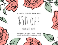 $50 Gift Card to Rush Creek Vintage - Rush Creek Vintage