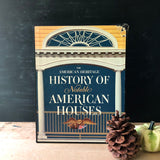 The History of Notable American Houses Book (1971) - Rush Creek Vintage