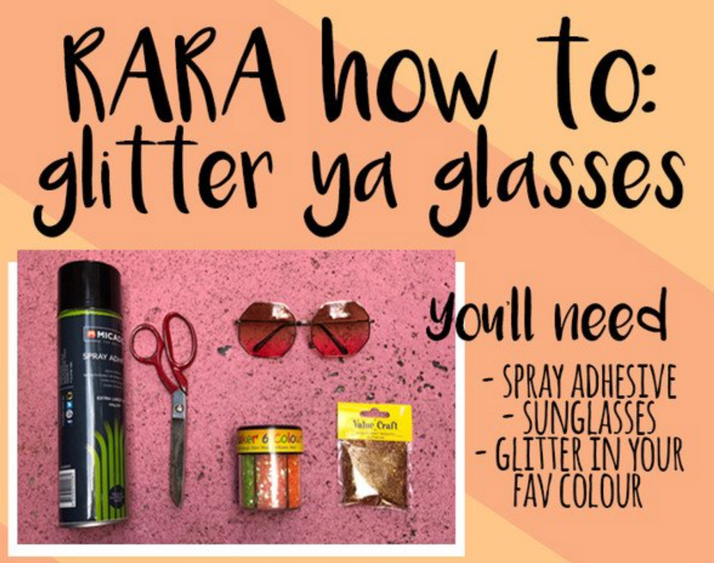 RARA How To : Glitter Ya Glasses