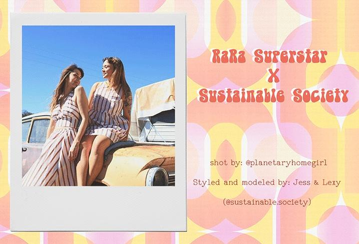 Ra Ra Superstar x Sustainable Society