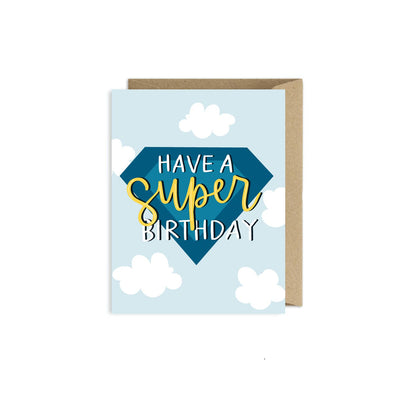 Greeting Card- Have a Super Birthday