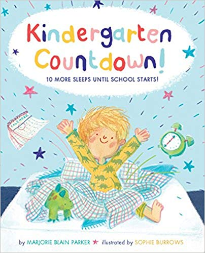 Kindergarten Countdown!: 10 More Sleeps Until School Starts!