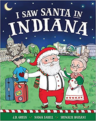 I Saw Santa In Indiana