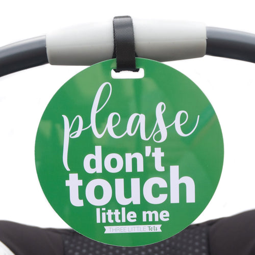 Green Please Don't Touch Little Me Tag
