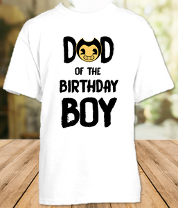 Bendy and The Ink Machine Birthday Party Parent Dad Daddy Father T Shirt - All Sizes Available