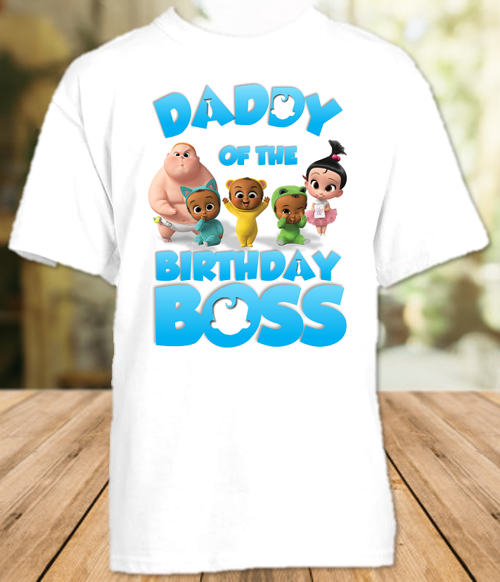Boss Baby Birthday Party Personalized Parent Dad Daddy Father T Shirt - All Sizes Available