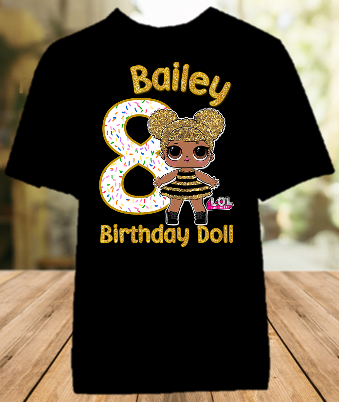 L.O.L. Surprise LOL Dolls Queen Bee Birthday Party Personalized Color T Shirt - All Sizes - LOLQCS1