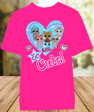 Load image into Gallery viewer, L.O.L. Surprise LOL Dolls So Cute Color T Shirt - All Sizes - LOLCUCS1