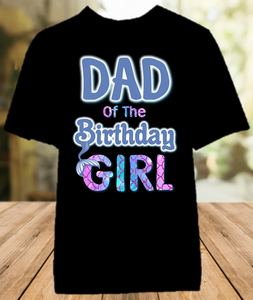 Mermaid Birthday Party Personalized Parent Dad Daddy Father Color T Shirt - All Sizes - MDCS1