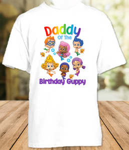 Bubble Guppies Birthday Party Personalized Parent Dad Daddy Father T Shirt - All Sizes  - BGDS1
