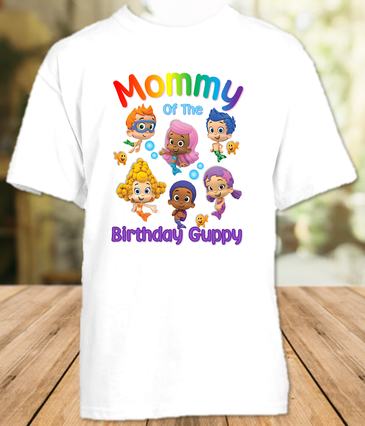 Bubble Guppies Birthday Party Personalized Parent Mom Mommy Mother T Shirt - All Sizes  - BGMS1