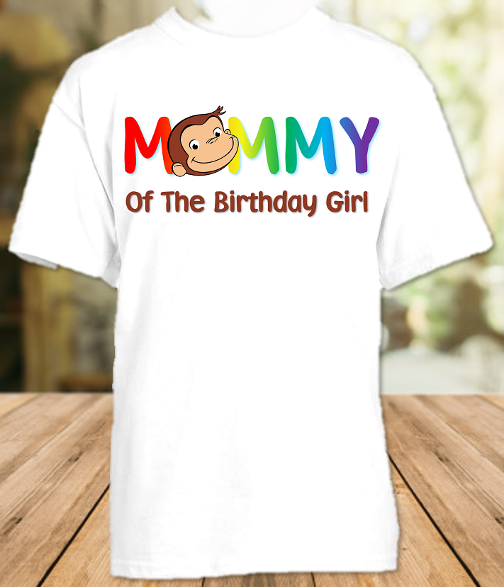 Curious George Monkey Birthday Party Personalized Parent Mom Mommy Mother Shirt - All Sizes - CGMS1